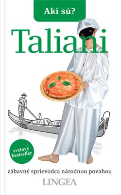 Akí sú? Taliani