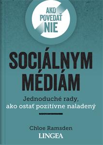 Ako povedať nie sociálnym médiám